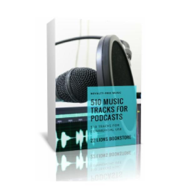 510 Music Tracks for Podcasts & Book Trailers - 22 Lions Shop