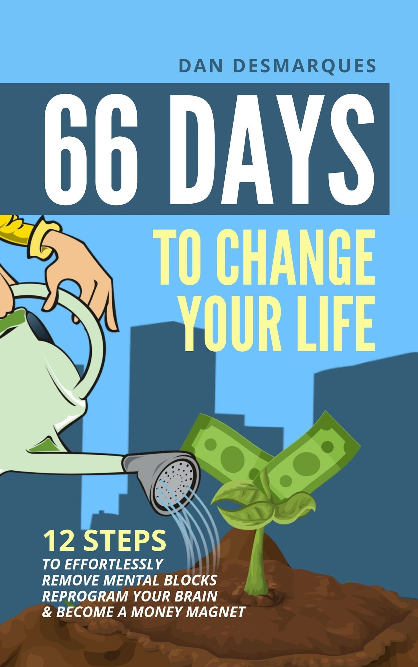 66 Days to Change Your Life (ebook) | 22 Lions