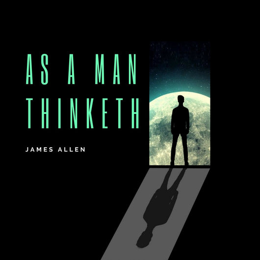 As a Man Thinketh (Audiobook) - 22 Lions