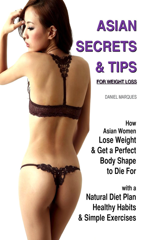 Asian Secrets and Tips for Weight Loss (ebook)