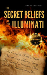 The Secret Beliefs of The Illuminati - 22lionsbookstore.myshopify.com