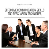 Effective Communication Skills and Persuasion Techniques (Audiobook)