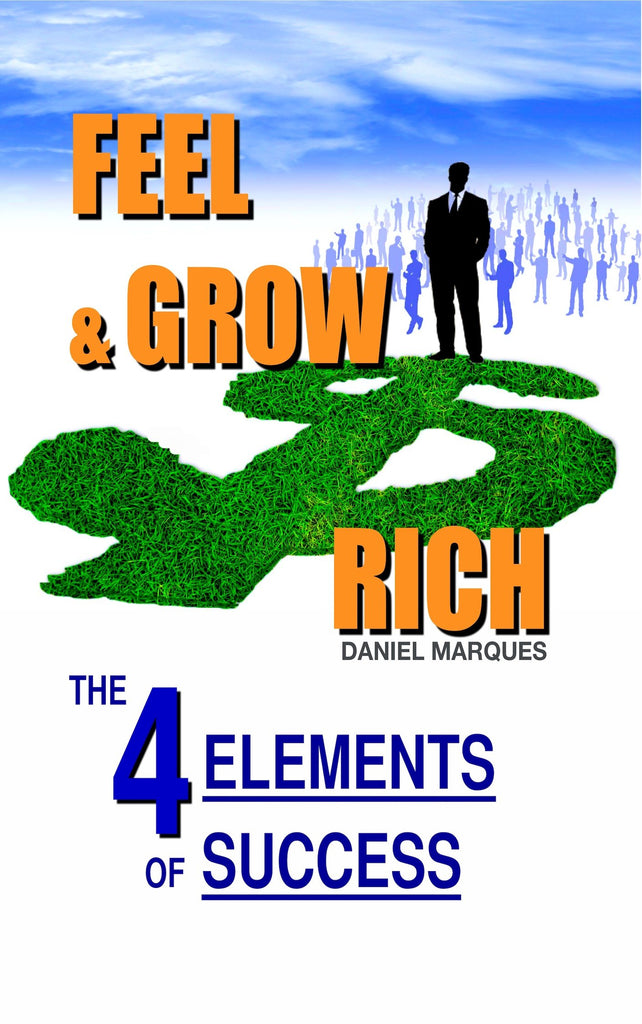 Feel and Grow Rich (ebook)