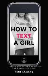 How to Text a Girl - 22 Lions