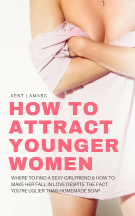How to Attract Younger Women (ebook)