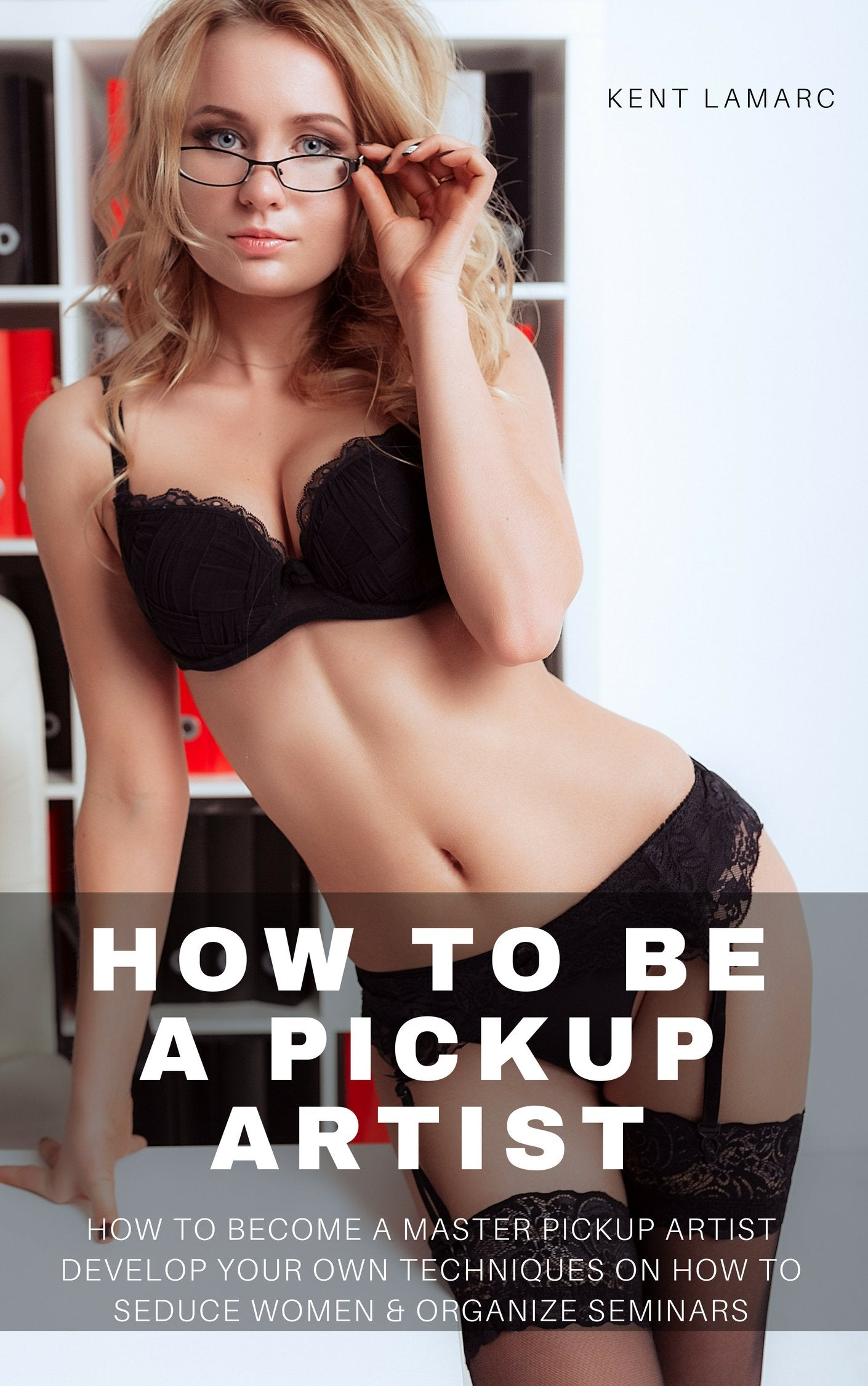 How to Be a Pickup Artist (ebook) | 22 Lions