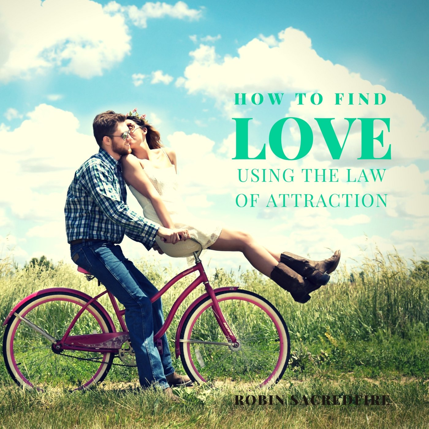 How to Find Love Using the Law of Attraction (Audiobook) | 22 Lions
