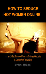 How to Seduce Hot Women Online - 22 Lions