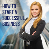 How to Start a Successful Business (Audiobook)