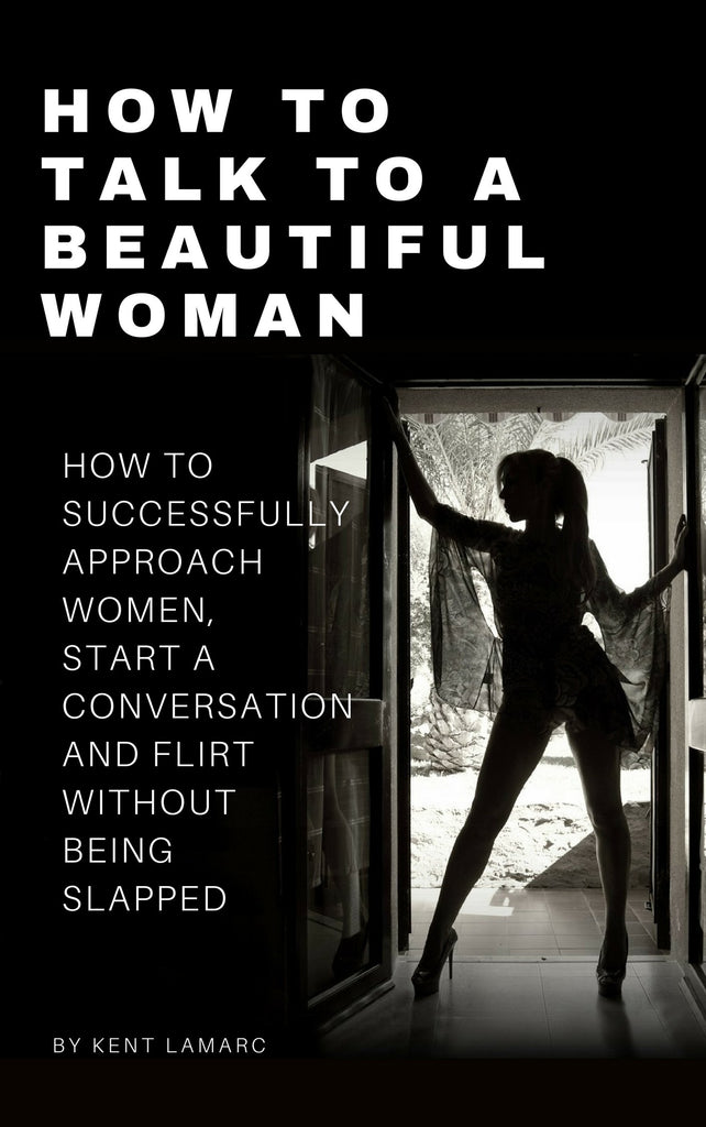 How to Talk to a Beautiful Woman (ebook)