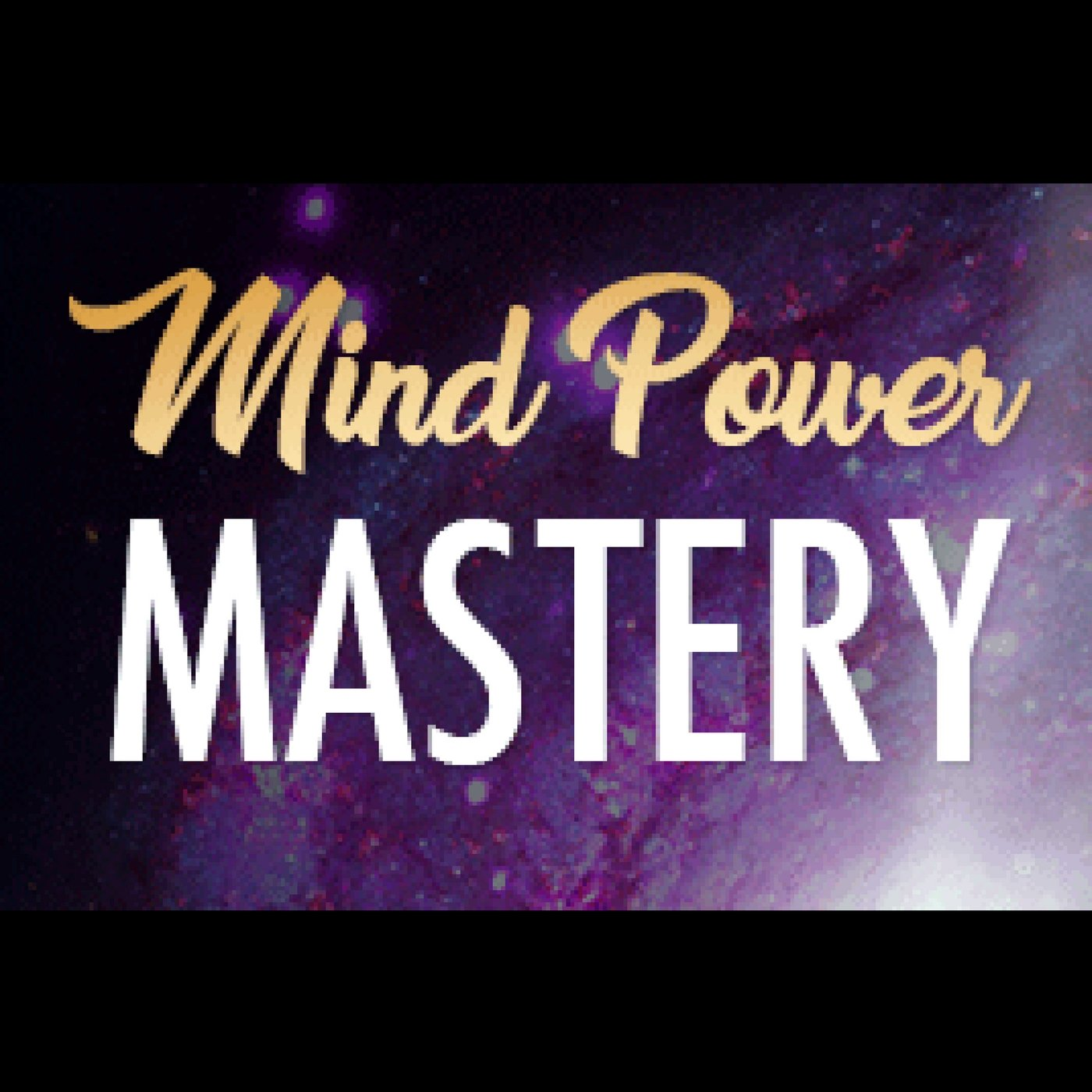 Mind Power Mastery - Change Your Mindset (Audiobook) | 22 Lions