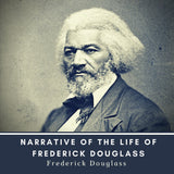 Narrative of the Life of Frederick Douglass (Audiobook)