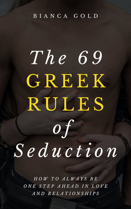 The 69 Greek Rules of Seduction (ebook)