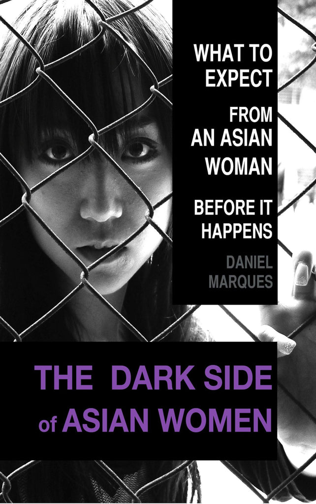 The Dark Side of Asian Women (ebook)