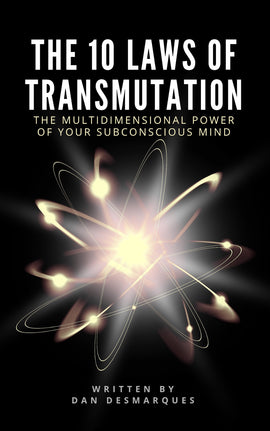The 10 Laws of Transmutation (ebook)