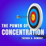 The Power of Concentration (Audiobook)