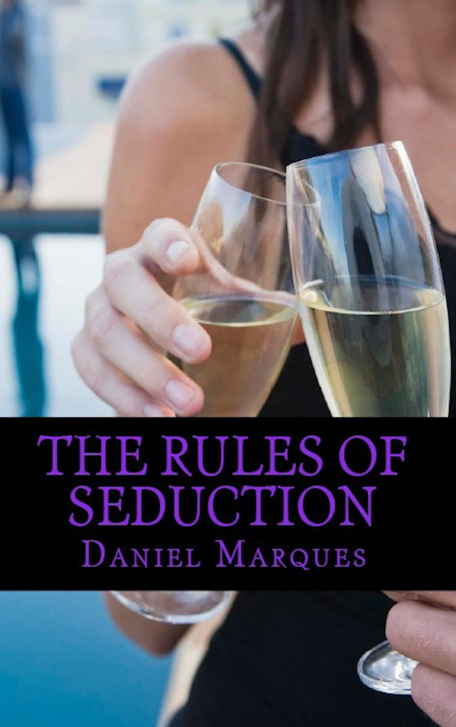 The Rules Of Seduction (ebook)