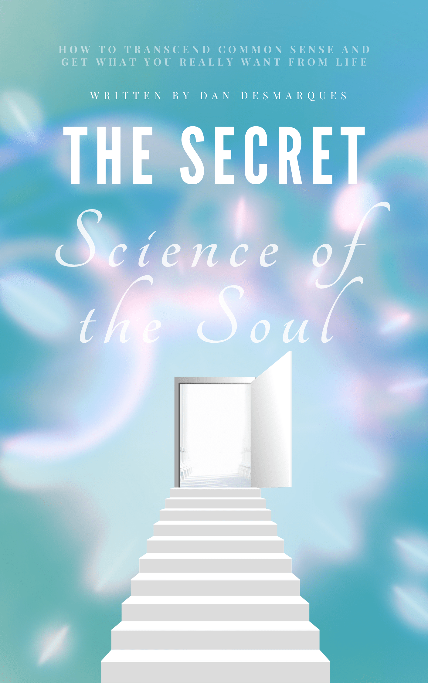 The Secret Science of the Soul (ebook) | 22 Lions