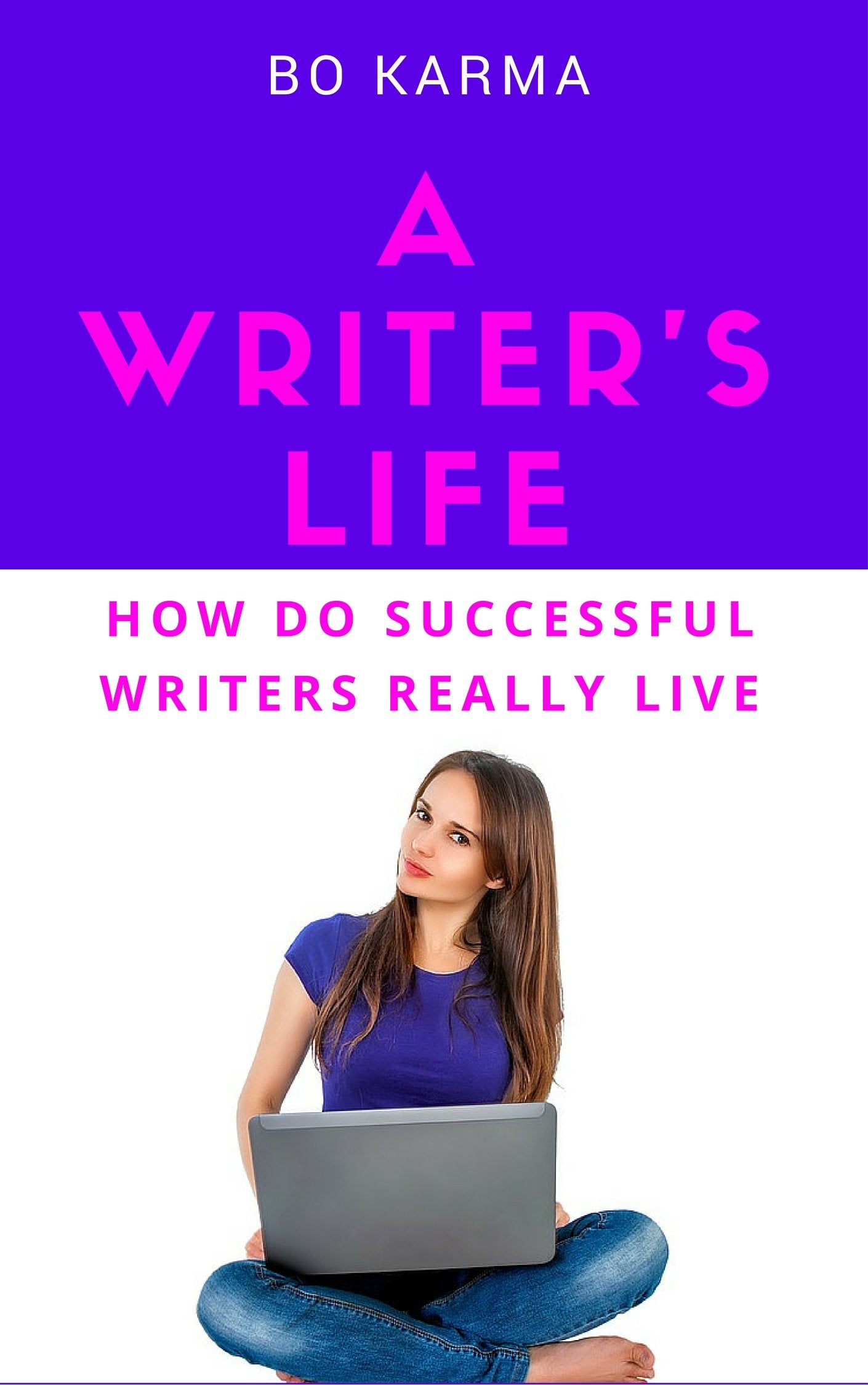 A Writer's Life: How do Successful Writers Really Live (ebook) | 22 Lions