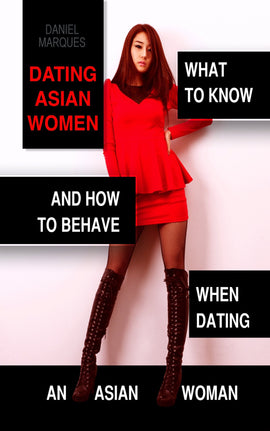 Dating Asian Women (ebook)