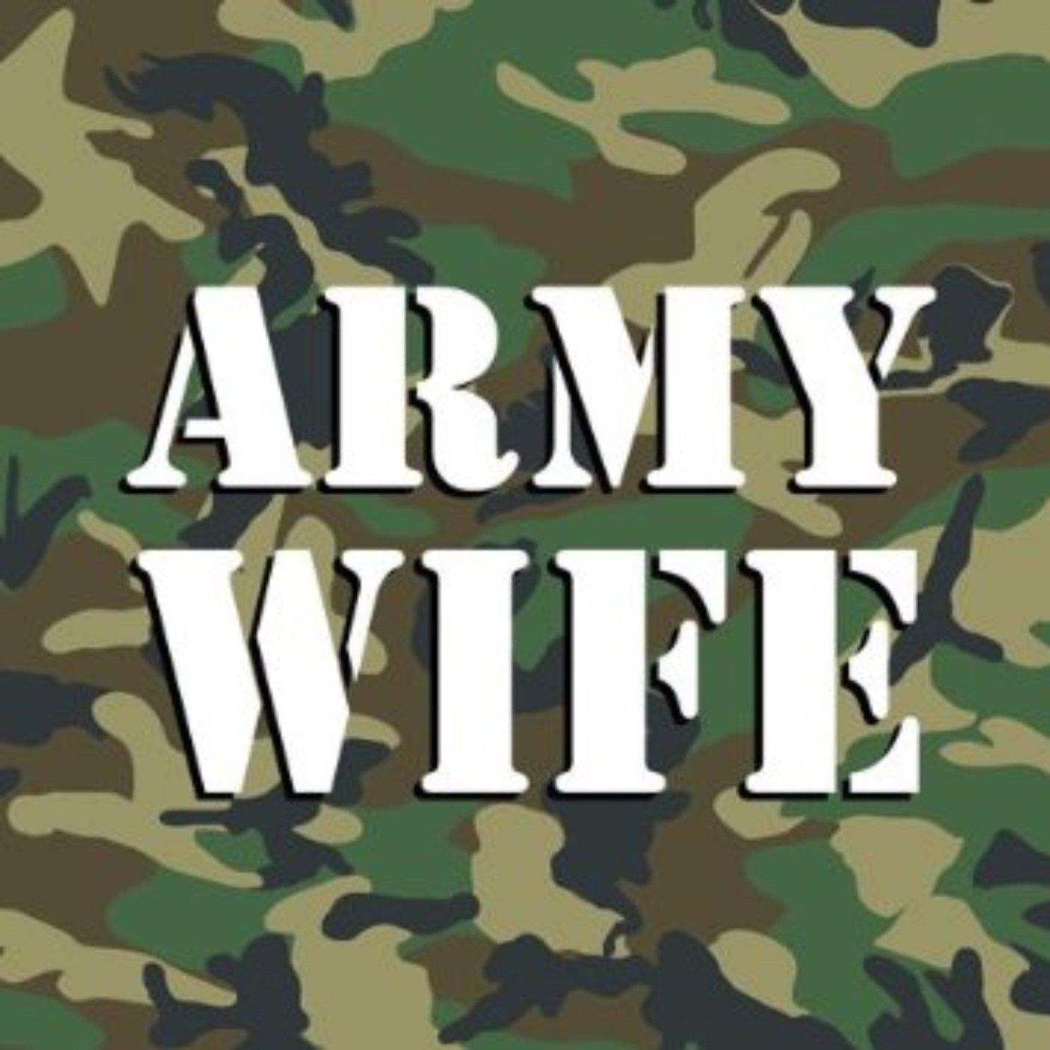 Army Wife Camo Metal Aluminum Sign.8 X 10 Custom made in USA