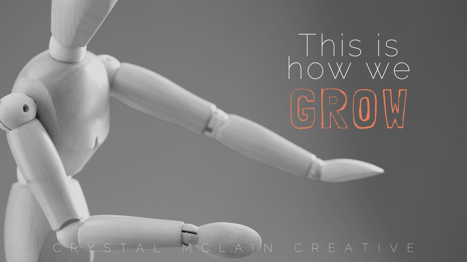 THIS IS HOW WE GROWSELF CARE BLOG CRYSTAL MCLAIN CREATIVE