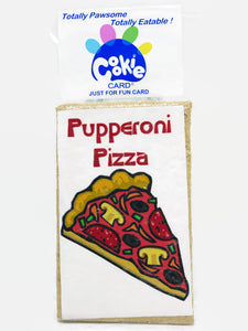 Cookie Card - rectangular cookie with fun message and picture printed on icing - pupperoni pizza