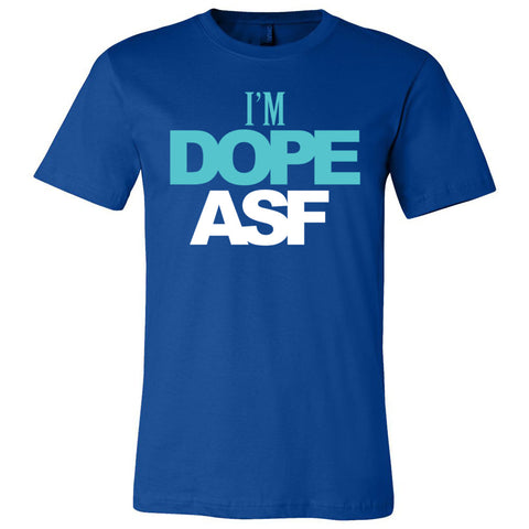 I'm Dope ASF Unisex Short Sleeve Jersey Tee