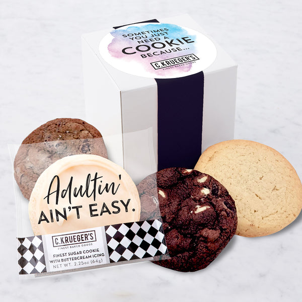 Four Cookie Sampler - Sometimes You Just Need a Cookie Because...Adultin' Ain't Easy