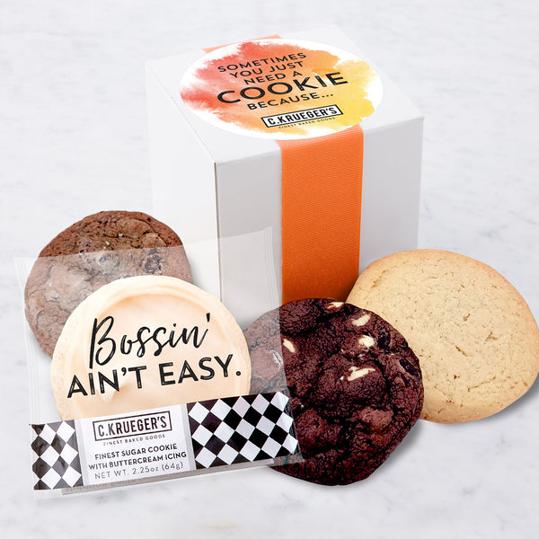 Four Cookie Sampler - Sometimes You Just Need a Cookie Because...Bossin' Ain't Easy