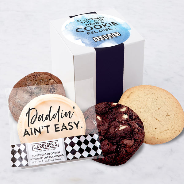 Four Cookie Sampler - Sometimes You Just Need a Cookie Because...Daddin' Ain't Easy