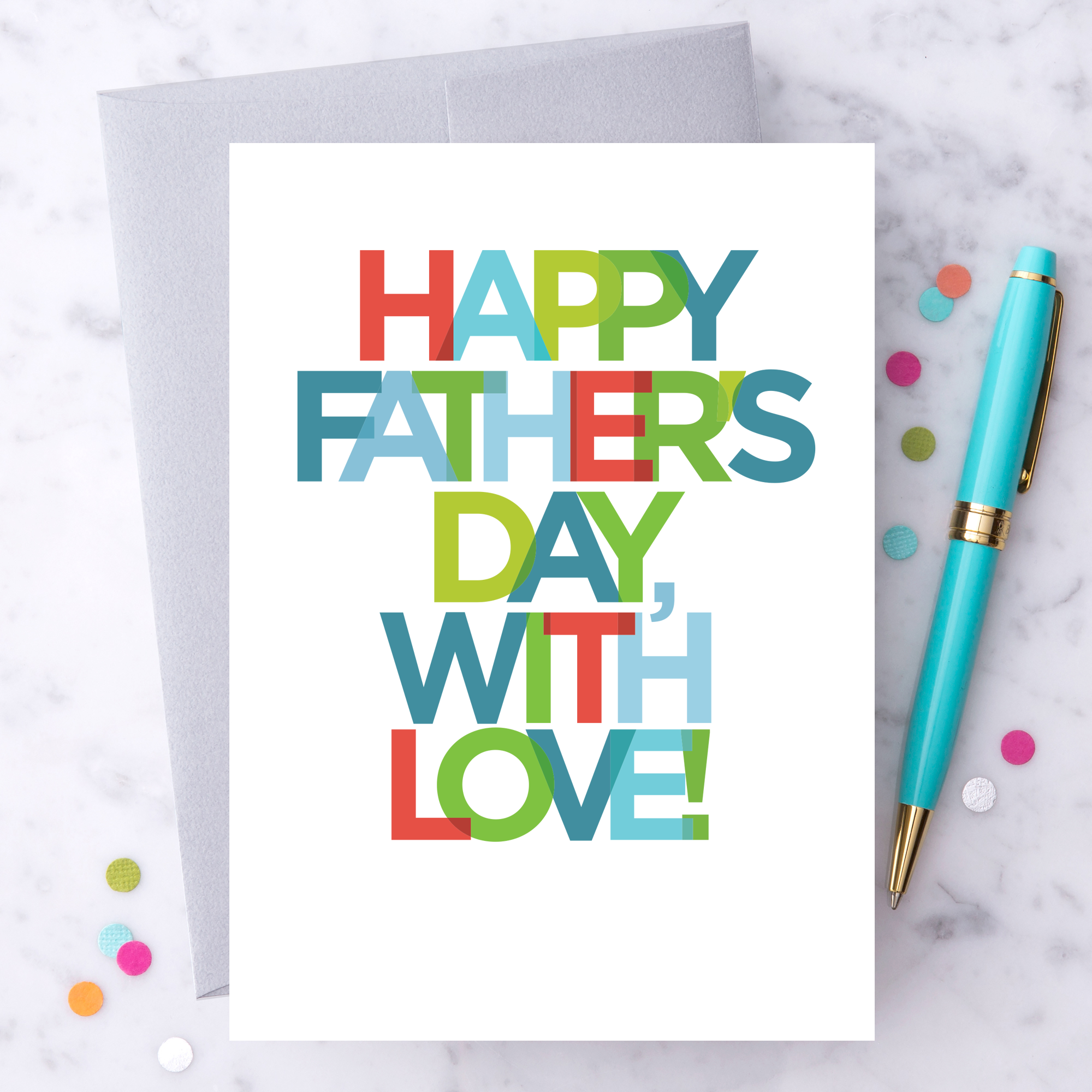 Happy Fathers Day With Love Greeting Card