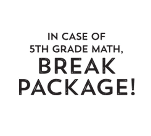 In Case of 5th Grade Math....