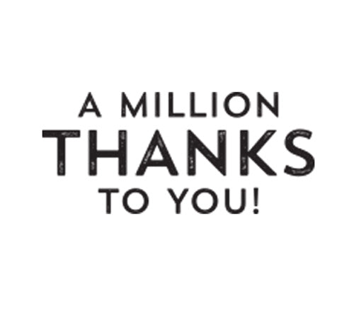 A Million Thanks to You!