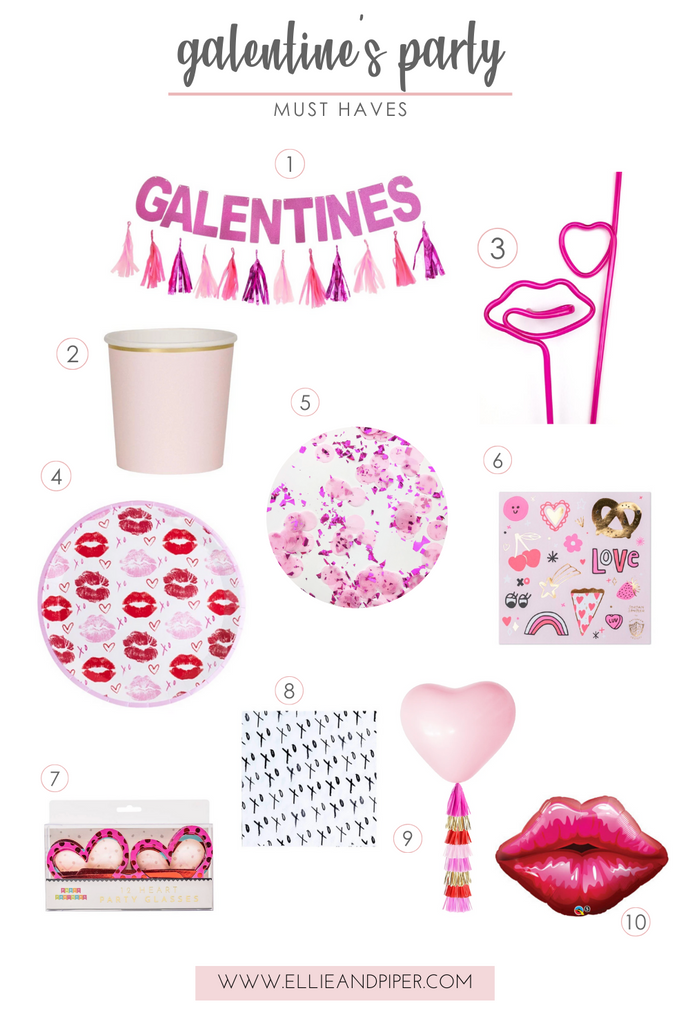 Galentine's Party Must Haves