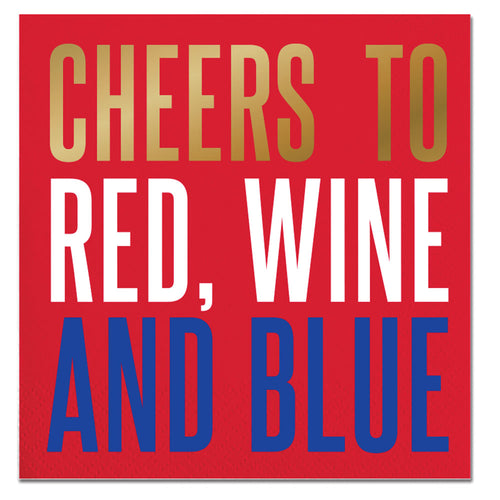 CHEERS TO RED WINE AND BLUE NAPKINS