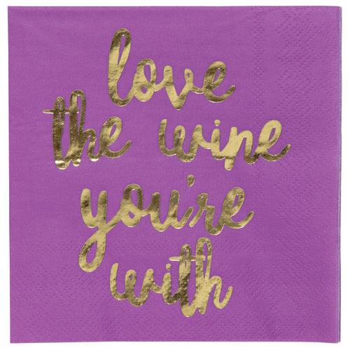 LOVE THE WINE YOU'RE WITH NAPKINS