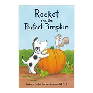 Rocket and the Perfect Pumpkin - Ellie and Piper