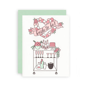 Bride To Be Bar Cart Letterpress Card