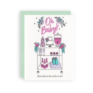Oh Baby Bar Cart Letterpress Card