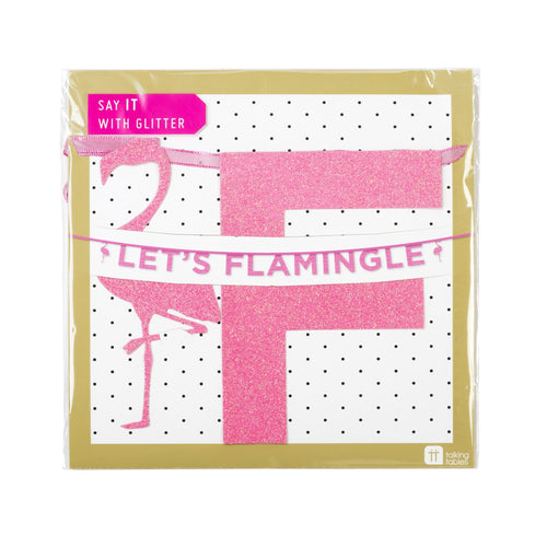 Say It With Pink Glitter 'Let's Flamingle' Banner