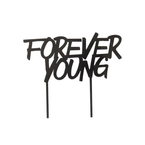 Black Forever Young Cake Topper