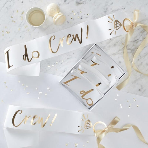 White & Gold Foiled I Do Crew Sashes - Ellie and Piper