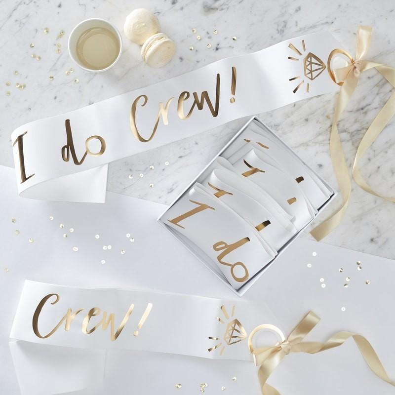 White & Gold Foiled I Do Crew Sashes