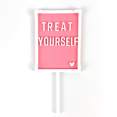 Pink Letter Board Cake Toppers 'Treat Yourself'