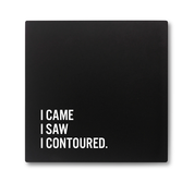 I Came I Saw I Contoured Make Up Compact Mirror