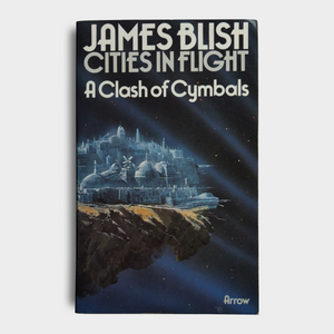 James Blish - A Clash of Cymbals