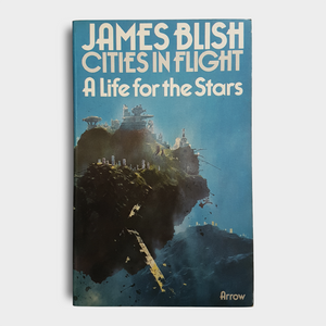 James Blish - A Life for the Stars