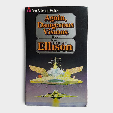Edited by Harlan Ellison - Again, Dangerous Visions Book 1