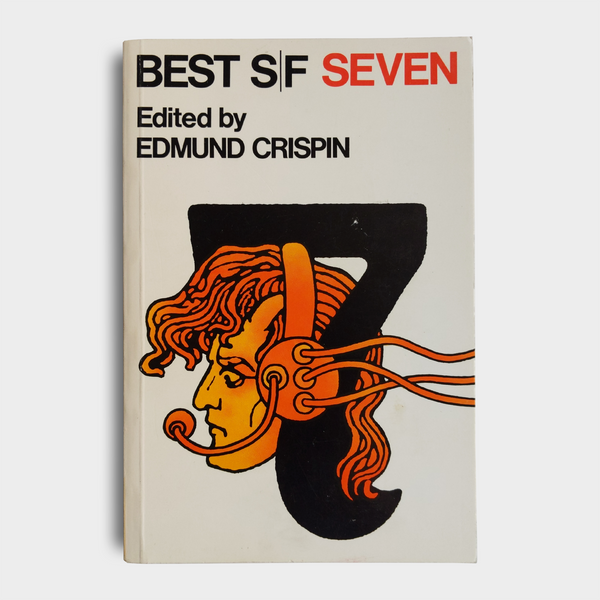 Edited by Edmund Crispin - Best S/F Seven